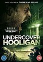 Undercover Hooligan