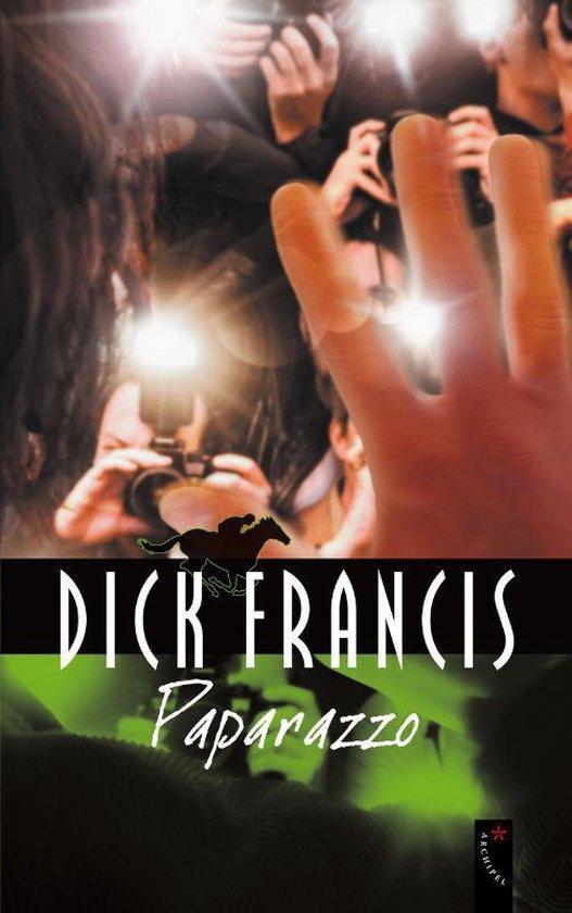Paparazzo - Dick Francis  