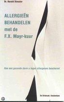 Boek cover Allergieen Behandelen Met De F.X. Mayr-Kuur van Harald Stossier