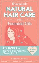 Homemade Natural Hair Care (with Essential Oils)