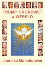 Trump, Grondwet en Wereld