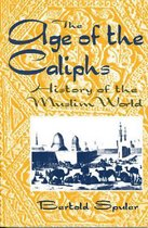 The Age of the Caliphs