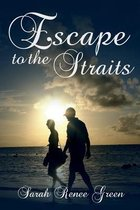 Escape to the Straits