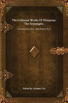 The Collected Works of Dionysius the Areopagite