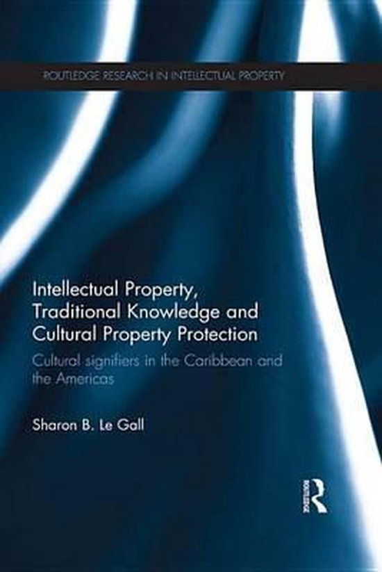 Omslag van Intellectual Property, Traditional Knowledge and Cultural Property Protection