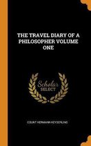 The Travel Diary of a Philosopher Volume One