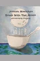 Soup with the Moon