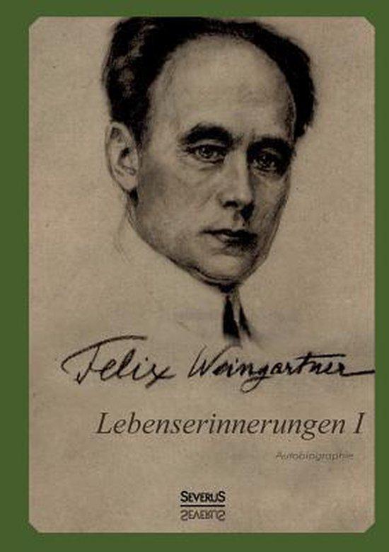 Lebenserinnerungen I. Autobiographie