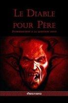 Le Diable Pour P re