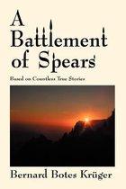 A Battlement of Spears