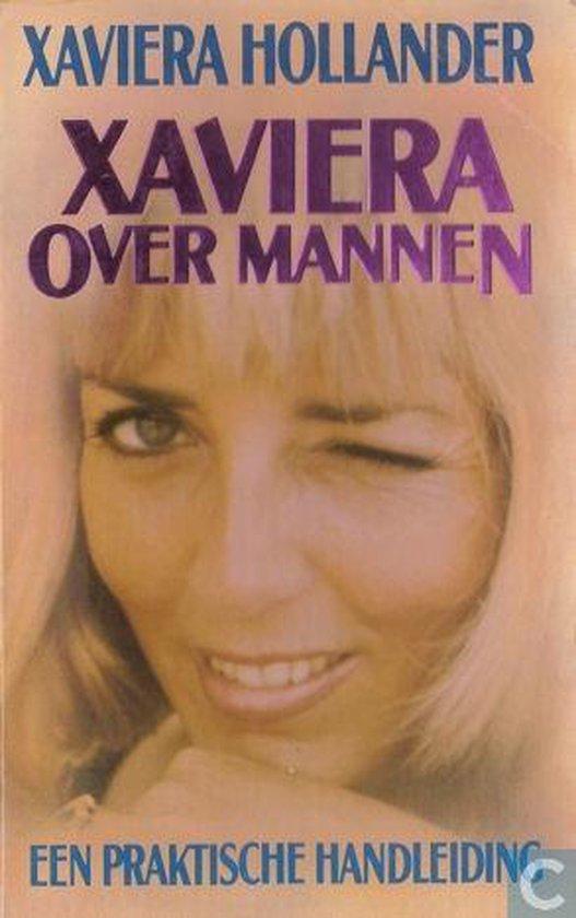 XAVIERA OVER MANNEN - Hollander |
