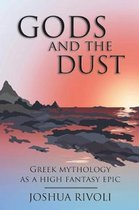 Gods and the Dust