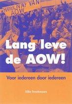 Lang leve de AOW