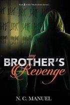 My Brothers Revenge