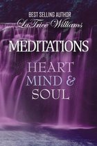 Meditations - Heart, Mind & Soul