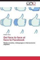 del Face to Face Al Face to Facebook