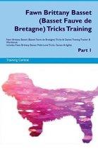 Fawn Brittany Basset (Basset Fauve de Bretagne) Tricks Training Fawn Brittany Basset Tricks & Games Training Tracker & Workbook. Includes