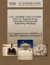 U S V. Equitable Trust Co of New York U.S. Supreme Court Transcript of Record with Supporting Pleadings