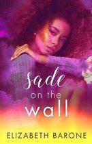 Sade on the Wall