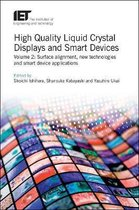 High Quality Liquid Crystal Displays and Smart Devices