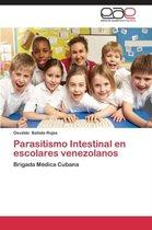 Parasitismo Intestinal en escolares venezolanos