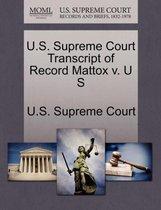 U.S. Supreme Court Transcript of Record Mattox V. U S