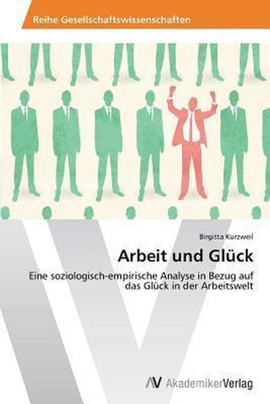 Arbeit Und Gluck