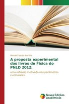 A Proposta Experimental DOS Livros de Fisica Do Pnld 2012
