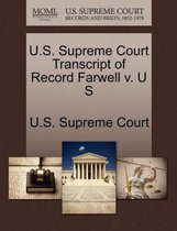 U.S. Supreme Court Transcript of Record Farwell V. U S