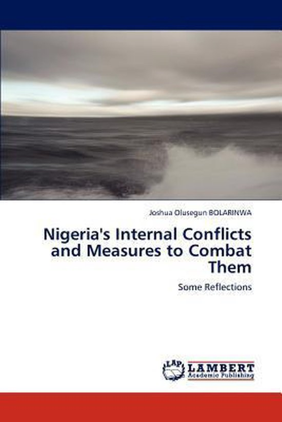Nigeria's Internal Conflicts and Measures to Combat Them