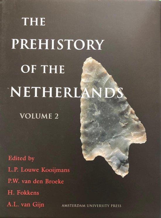 Boek cover The Prehistory of the Netherlands, Volume 2 van L. P. Louwe Kooijmans (Hardcover)