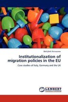 Boek cover Institutionalization of Migration Policies in the Eu van Kainazarov Baktybek