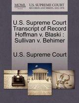 U.S. Supreme Court Transcript of Record Hoffman V. Blaski