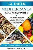 La Dieta Mediterr nea Para Principiantes