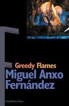 Greedy Flames