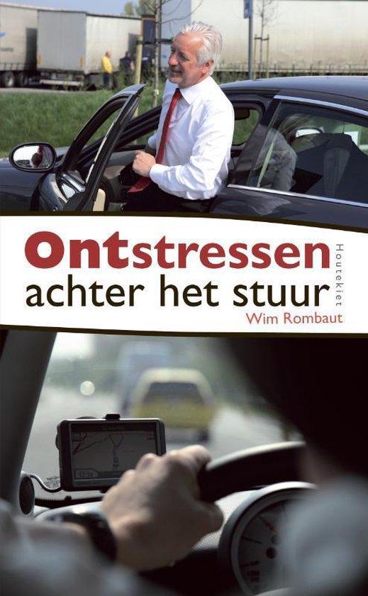 Ontstressen Achter Het Stuur - Wim Rombaut |