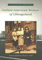 Italian-American Women in Chicagoland