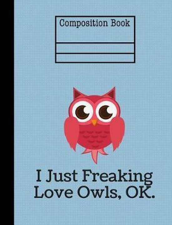 I Just Freaking Love Owls Composition Notebook - 4x4 Quad Ruled