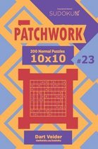 Sudoku Patchwork - 200 Normal Puzzles 10x10 (Volume 23)