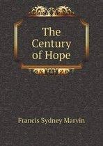 The Century of Hope