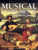 History of Musical Instruments and Music-making