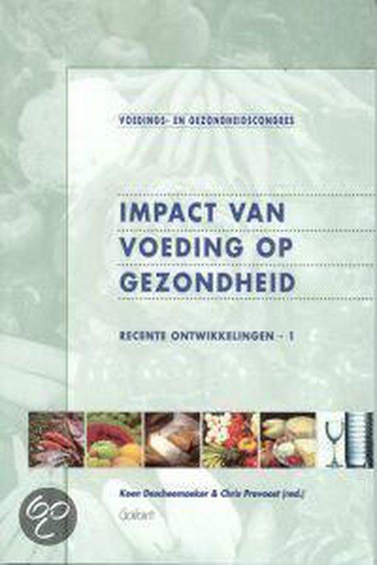 IMPACT VAN VOEDING OP GEZONDHEID - Descheemaeker |