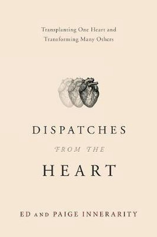 Dispatches from the Heart