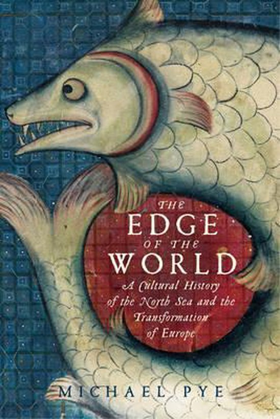 Boek cover The Edge of the World van Michael Pye (Paperback)
