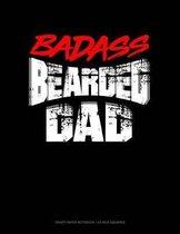 Badass Beardie Dad