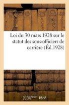 Loi du 30 mars 1928 sur le statut des sous-officiers de carriere