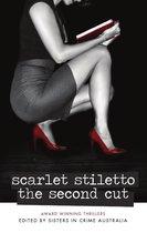Scarlet Stiletto - The Second Cut