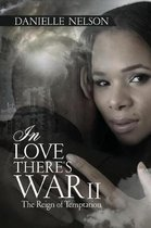 In Love There's War II