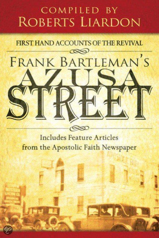 Frank Bartleman's Azusa Street