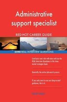 Administrative support specialist RED-HOT Career; 2590 REAL Interview Questions